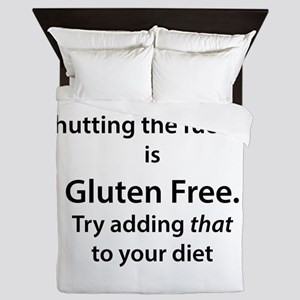 Gluten free shut up Queen Duvet